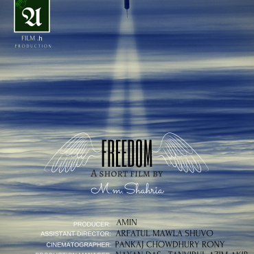 Freedom shortfilm by m m shahria